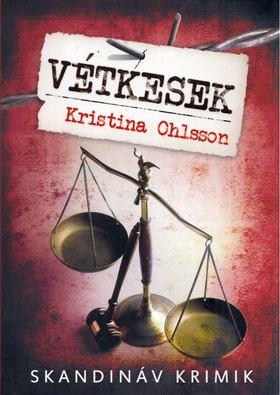 Kristina Ohlsson - Vétkesek [antikvár]