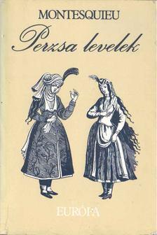 Montesquieu - Perzsa levelek [antikvár]