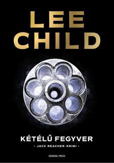 Lee Child - Kétélű fegyver [antikvár]