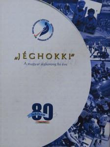 """""""Jéghokki"""" - CD-vel [antikvár]"""