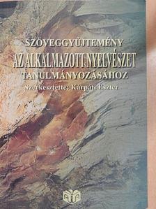 Basil Bernstein - Szöveggyűjtemény az alkalmazott nyelvészet tanulmányozásához [antikvár]