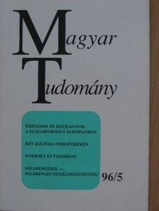 Ács Tibor - Magyar Tudomány 1996. május [antikvár]