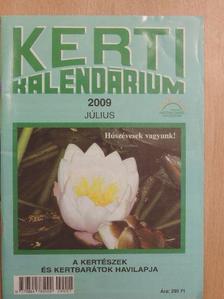 Dr. Koleva Roszica - Kerti Kalendárium 2009. július [antikvár]