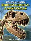 N/A - Sötétben világító dinoszaurusz-csontvázak - És más őslények