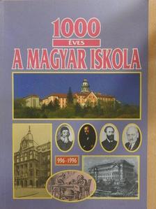G. Szabó Botond - 1000 éves a magyar iskola [antikvár]