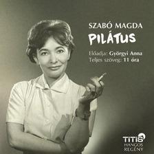 SZABÓ MAGDA - Pilátus [eHangoskönyv]