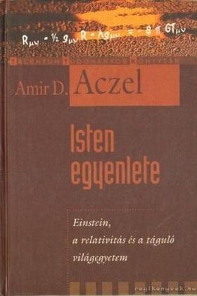 Amir D. Aczel - Isten egyenlete