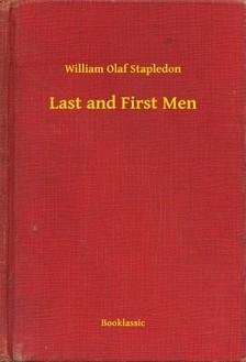 Stapledon William Olaf - Last and First Men [eKönyv: epub, mobi]