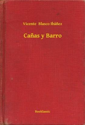 Vicente Blasco Ibánez - Canas y Barro [eKönyv: epub, mobi]