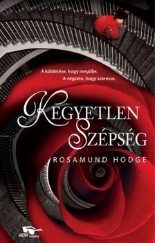 Rosamund Hodge - Kegyetlen szépség [eKönyv: epub, mobi]
