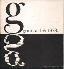 Molnár István - Grafikai hét 1978. május 18-25. [antikvár]