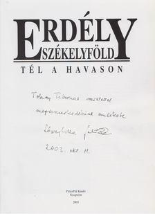 Váradi Péter Pál, Lőwey Lilla - Erdély - Székelyföld - Tél a Havason (Dedikált) [antikvár]