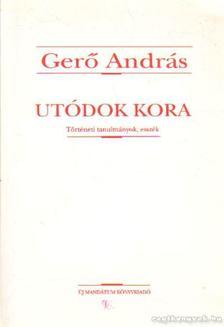 Gerő András - Utódok kora [antikvár]