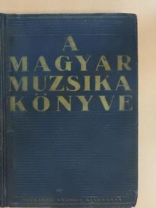 Árokháty Béla - A magyar muzsika könyve [antikvár]