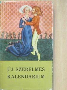 Adalbert von Chamisso - Új szerelmes kalendárium [antikvár]