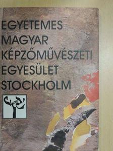Gergely Tamás - Egyetemes Magyar Képzőművészeti Egyesület Stockholm [antikvár]