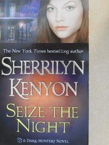 Sherrilyn Kenyon - Seize the Night [antikvár]