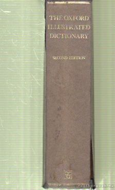 Coulson, J., Carr, C. T., Hutchinson, Lucy, Eagle, Dorothy - The Oxford Illustrated Dictionary [antikvár]