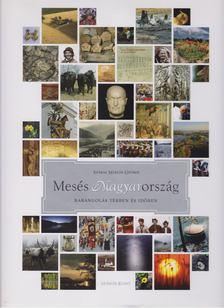 Száraz Miklós György - Mesés Magyarország [antikvár]