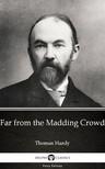 Thomas Hardy - Far from the Madding Crowd by Thomas Hardy (Illustrated) [eKönyv: epub, mobi]