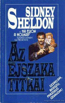 Sheldon Sidney - Az éjszaka titkai [antikvár]