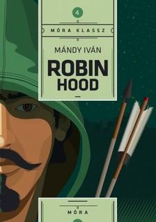 Mándy Iván - Robin Hood [eKönyv: epub, mobi]