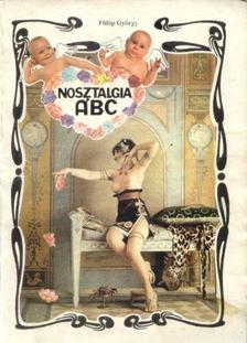 Fülöp György - Nosztalgia ABC [antikvár]