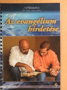 Joe A. Webb - Az evangélium hirdetése [antikvár]