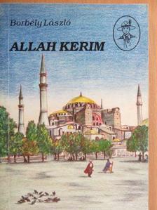 Borbély László - Allah Kerim [antikvár]