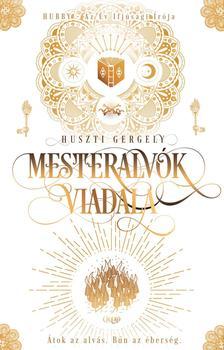 Huszti Gergely - Mesteralvók viadala