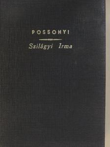 Possonyi László - Szilágyi Irma [antikvár]