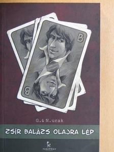 Gángoly Attila - Zsír Balázs olajra lép [antikvár]