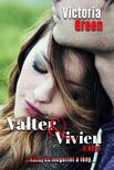 Victoria Green - Valter&Vivien II.