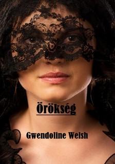 Welsh Gwendoline - Örökség [eKönyv: pdf, epub, mobi]