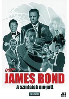 James Bond - A színfalak mögött