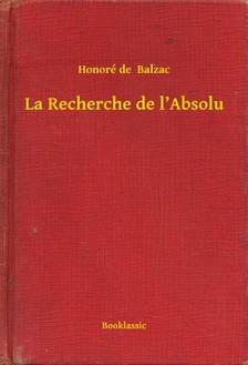 Honoré de Balzac - La Recherche de l'Absolu [eKönyv: epub, mobi]