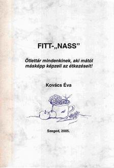 """Kovács Éva - Fitt-""""nass"""" [antikvár]"""