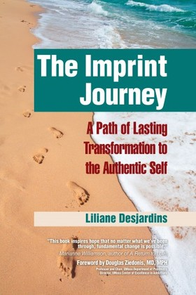 Douglas Ziedonis Liliane Desjardins, - The Imprint Journey [eKönyv: epub, mobi]
