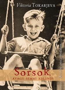 Viktoria Tokarjeva - Sorsok, avagy semmi különös [eKönyv: epub, mobi]