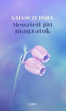 Galgóczi Dóra - Messziről jött magzatok [eKönyv: epub, mobi]