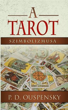 P. D. Ouspensky - A TAROT SZIMBOLIZMUSA