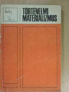 Dr. Ágoston László - Történelmi materializmus [antikvár]