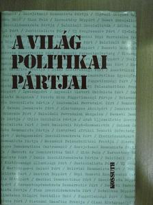 Anderle Ádám - A világ politikai pártjai [antikvár]