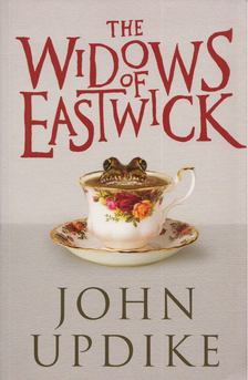 John Updike - The Widows of Eastwick [antikvár]