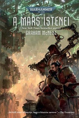 Graham McNeill - A Mars istenei