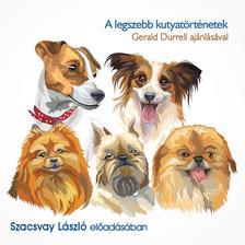 Szacsvay László - A legszebb kutyatörténetek - Hangoskönyv