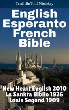 Joern Andre Halseth TruthBetold Ministry, - English Esperanto French Bible [eKönyv: epub, mobi]