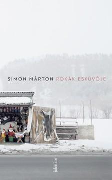 SIMON MÁRTON - Rókák esküvője [eKönyv: epub, mobi]