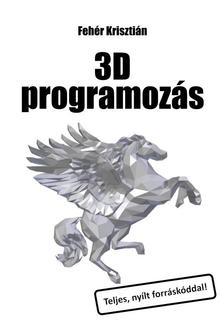 Fehér Krisztián - 3D programozás