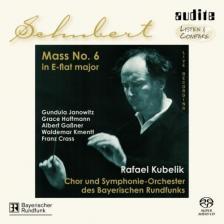 SCHUBERT - MASS NO.6 SACD KUBELIK